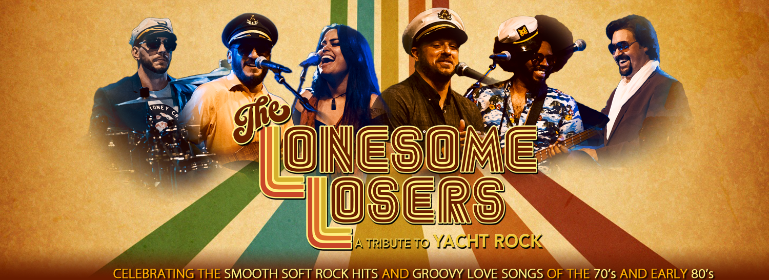 The Lonesome Losers: A Tribute To Yacht Rock